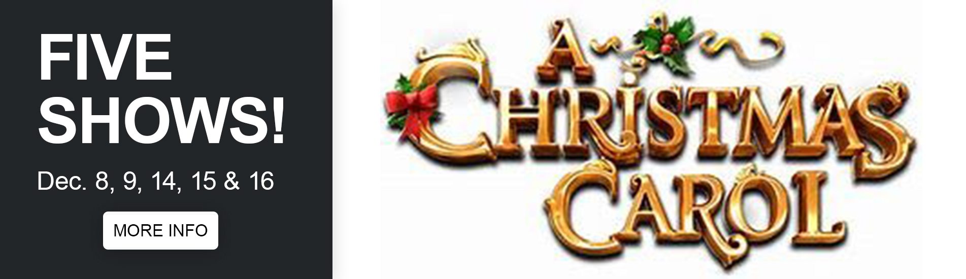 A Christmas Carol - Event - Five shows on December 8th, 9th, 14th, 15th, and 16th - Click for more info.