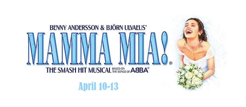 Mamma Mia April 10-13