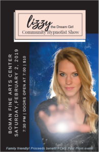 Lizzy the Dream Girl: Comedy Hypnotist Show @ Boman Fine Arts Center